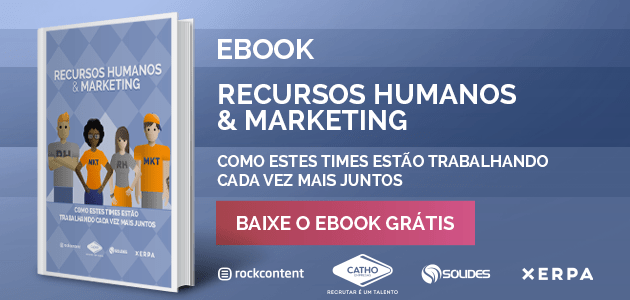 eBook: Como unir o RH e o Marketing para ser mais estratégico